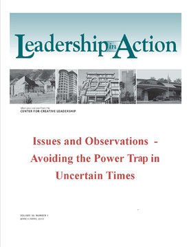 Leadership in Action: Issues and Observations - Avoiding the Power Trap in Uncertain Times