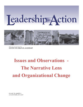 Leadership in Action: Issues and Observations - The Narrative Lens and Organizational Change
