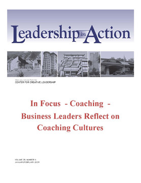 Leadership in Action: In Focus - Coaching - Business Leaders Reflect on Coaching Cultures