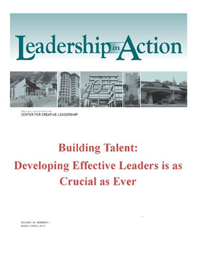 Leadership in Action: Building Talent: Developing Effective Leaders is as Crucial as Ever