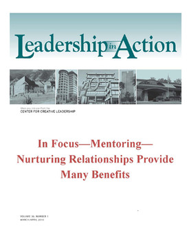 Leadership in Action: In Focus - Mentoring - Nurturing Relationships Provide Many Benefits