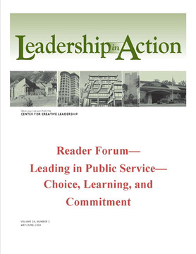 Leadership in Action: Reader Forum—Leading in Public Service—Choice, Learning, and Commitment