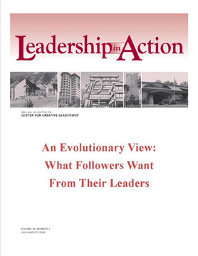 Leadership in Action: An Evolutionary View: What Followers Want from Their Leaders
