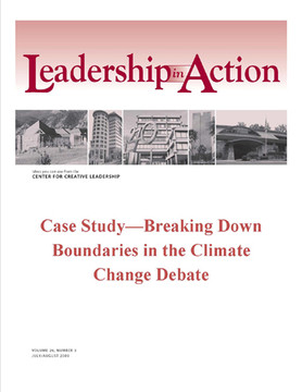 Leadership in Action: Case Study—Breaking Down Boundaries in the Climate Change Debate