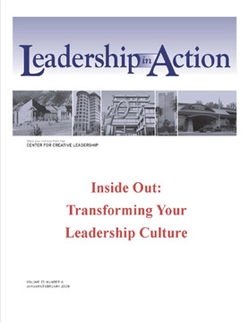 Leadership in Action: Inside Out: Transforming Your Leadership Culture