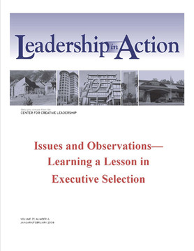 Leadership in Action: Issues and Observations—Learning a Lesson in Executive Selection