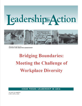 Leadership in Action: Bridging Boundaries: Meeting the Challenge of Workplace Diversity