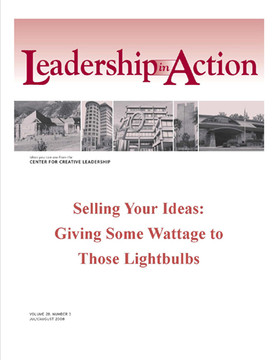 Leadership in Action: Selling Your Ideas: Giving some Wattage to Those Lightbulbs