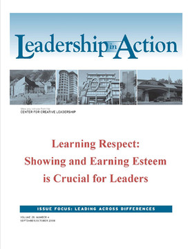 Leadership in Action: Learning Respect: Showing and Earning Esteem in Crucial for Leaders