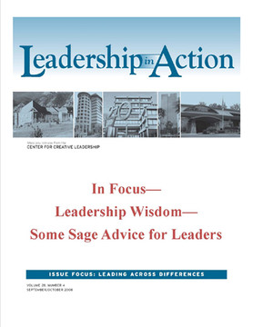 Leadership in Action: In Focus—Leadership Wisdom—Some Sage Advice for Leaders