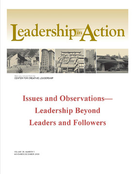 Leadership in Action: Issues and Observations—Leadership Beyond Leaders and Followers