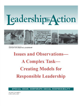 Leadership in Action: Issues and Observations—A Complex Task—Creating Models for Responsible Leadership