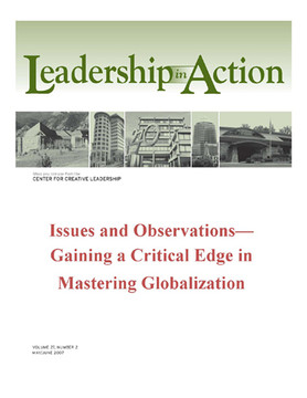 Leadership in Action: Issues and Observations—Gaining a Critical Edge in Mastering Globalization