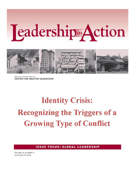Leadership in Action: Identity Crisis: Recognizing the Triggers of a Growing Type of Conflict