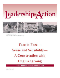Leadership in Action: Face to Face—Sense and Sensibility—A Conversation with Ong Keng Yong