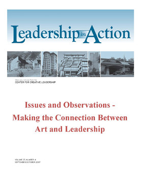 Leadership in Action: Issues and Observations - Making the Connection Between Art and Leadership