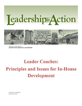 Leadership in Action: Leader Coaches: Principles and Issues for In-House Development