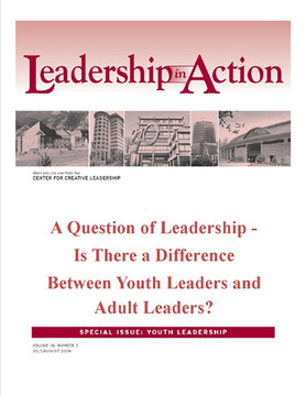 Leadership in Action: A Question of Leadership - Is There a Difference Between Youth Leaders and Adult Leaders?