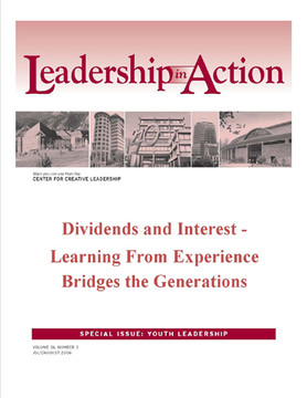 Leadership in Action: Dividends and Interest - Learning From Experience Bridges the Generations