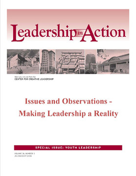 Leadership in Action: Issues and Observations - Making Leadership a Reality