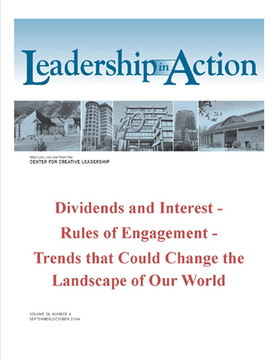 Leadership in Action: Dividends and Interest - Rules of Engagement - Trends that Could Change the Landscape of Our World