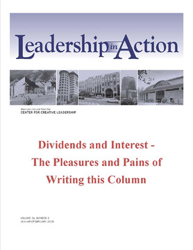 Leadership in Action: Dividends and Interest - The Pleasure and pains of Writing this Column