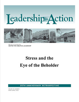 Leadership in Action: Stress and the Eye of the Beholder