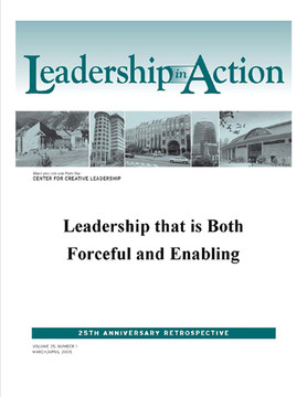 Leadership in Action: Leadership that is Both Forceful and Enabling