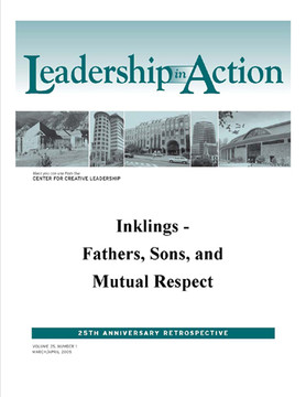 Leadership in Action: Inklings - Fathers, Sons, and Mutual Respect