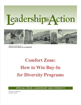Leadership in Action: Comfort Zone: How to Win Buy-In for Diversity Programs