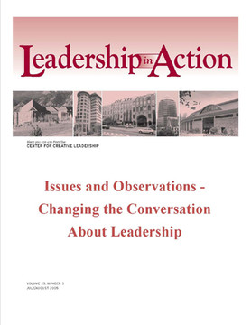 Leadership in Action: Issues and Observations - Changing the Conversation About Leadership