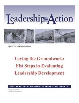 Leadership in Action: Laying the Groundwork: First Steps in Evaluating Leadership Development