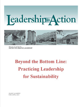 Leadership in Action: Beyond the Bottom Line: Practicing Leadership for Sustainability