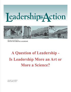 Leadership in Action: A Question of Leadership - Is Leadership More Art or More a Science?