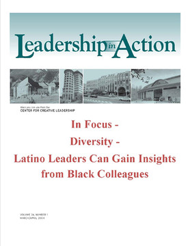 Leadership in Action: In Focus - Diversity - Latino Leaders can Gain Insights from Black Colleagues