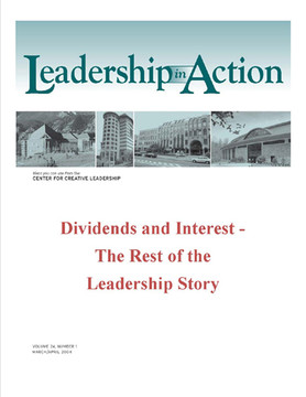 Leadership in Action: Dividends and Interest - The Rest of the Leadership Story