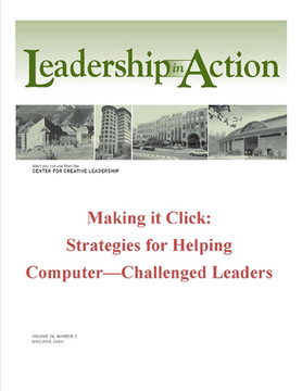 Leadership in Action: Making it Click—Strategies for Helping Computer-Challenged Leaders