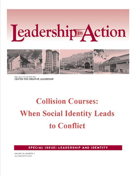 Leadership in Action: Collision Courses: When Social Identity Leads to Conflict
