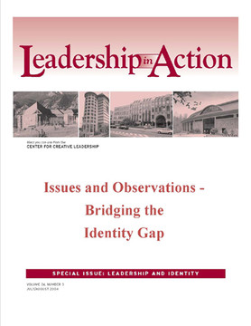 Leadership in Action: Issues and Observations - Bridging the Identity Gap