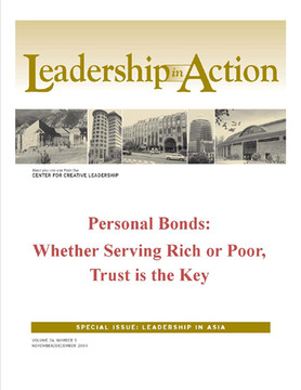 Leadership in Action: Personal Bonds: Whether Serving Rich or Poor, Trust is the Key