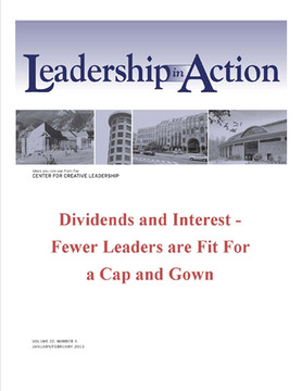 Leadership in Action: Dividends and Interest - Fewer Leaders are Fit for a Cap and Gown