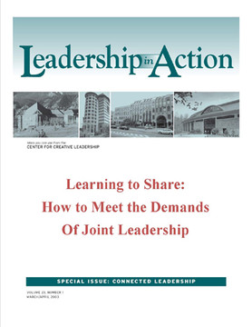 Leadership in Action: Learning to Share: How to Meet the Demands of Joint Leadership