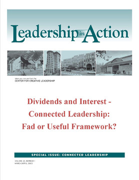 Leadership in Action: Dividends and Interest - Connected Leadership: Fad or Useful Framework?