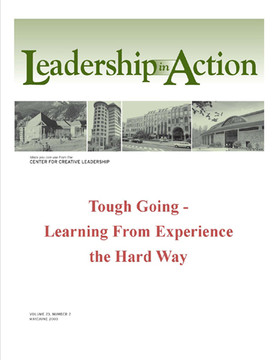 Leadership in Action - Tough Going - Learning from Experience the Hard Way