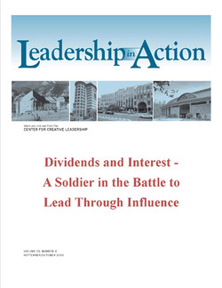 Leadership in Action: Dividends and Interest - A Soldier in the Battle to Lead Through Influence