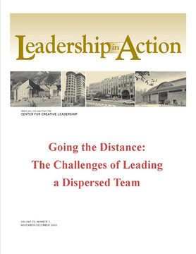 Leadership in Action: Going the Distance: The Challenges of Leading a Dispersed Team
