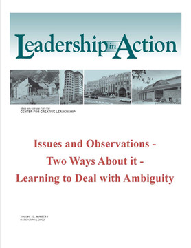 Leadership in Action: Issues and Observations - Two Ways About it - Learning to Deal with Ambiguity