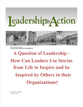 Leadership in Action: A Question of Leadership - How can Leaders use Stories from Life to Inspire and be Inspired by Others in their Organizations?