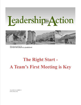 Leadership in Action: The Right Start - A Team's First Meeting is key