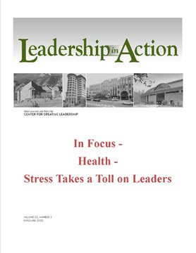 Leadership in Action: In Focus - Health - Stress Takes a Toll on Leaders